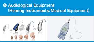 Audiological Equipment (Hearing Instruments/Medical Equipment)
